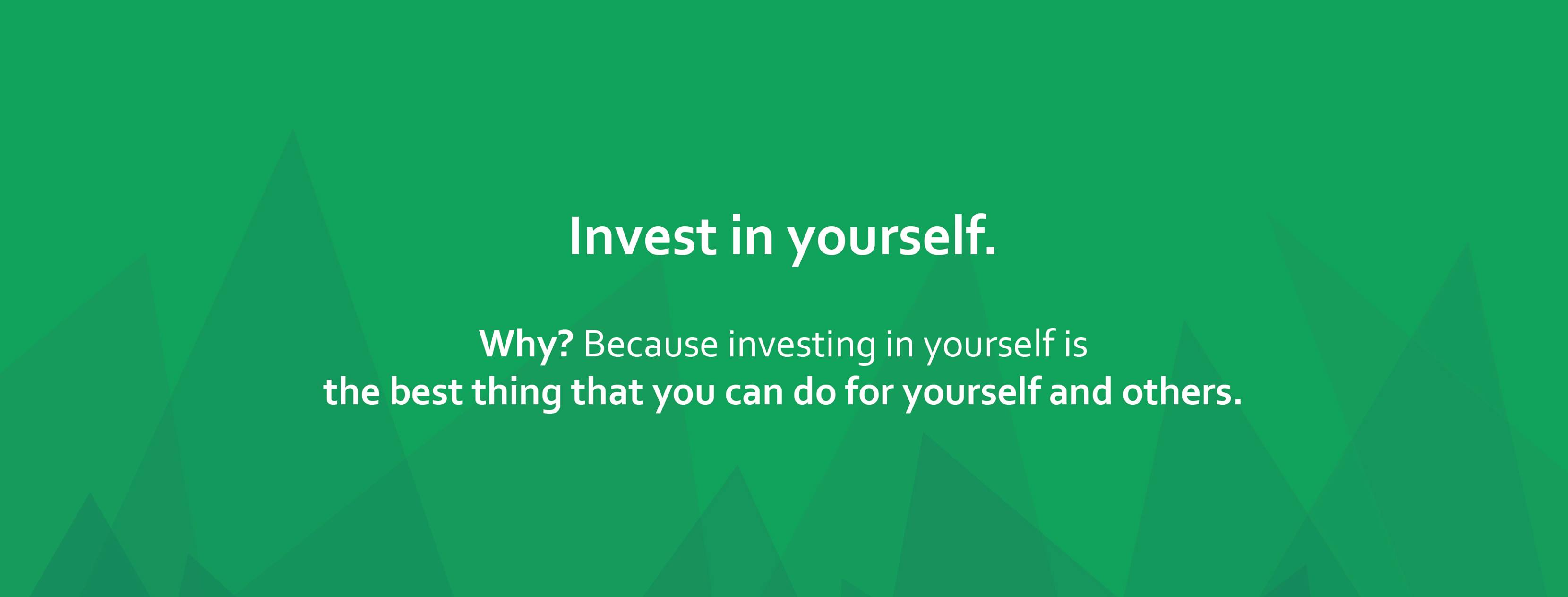 cytat: Invest in yourself